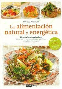 LA ALIMENTACION NATURAL Y ENERGETICA M. bRADFORD